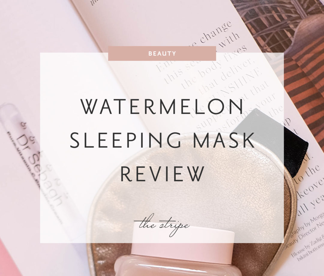 Glow Recipe Watermelon Sleeping Mask.