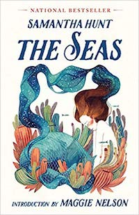 The Seas, by Samantha Hunt.