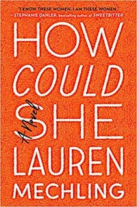 How Could She, by Lauren Mechling
