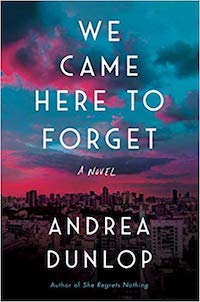 we came here to forget is a novel