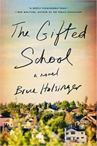 The Gifted School, by Bruce Holsinger