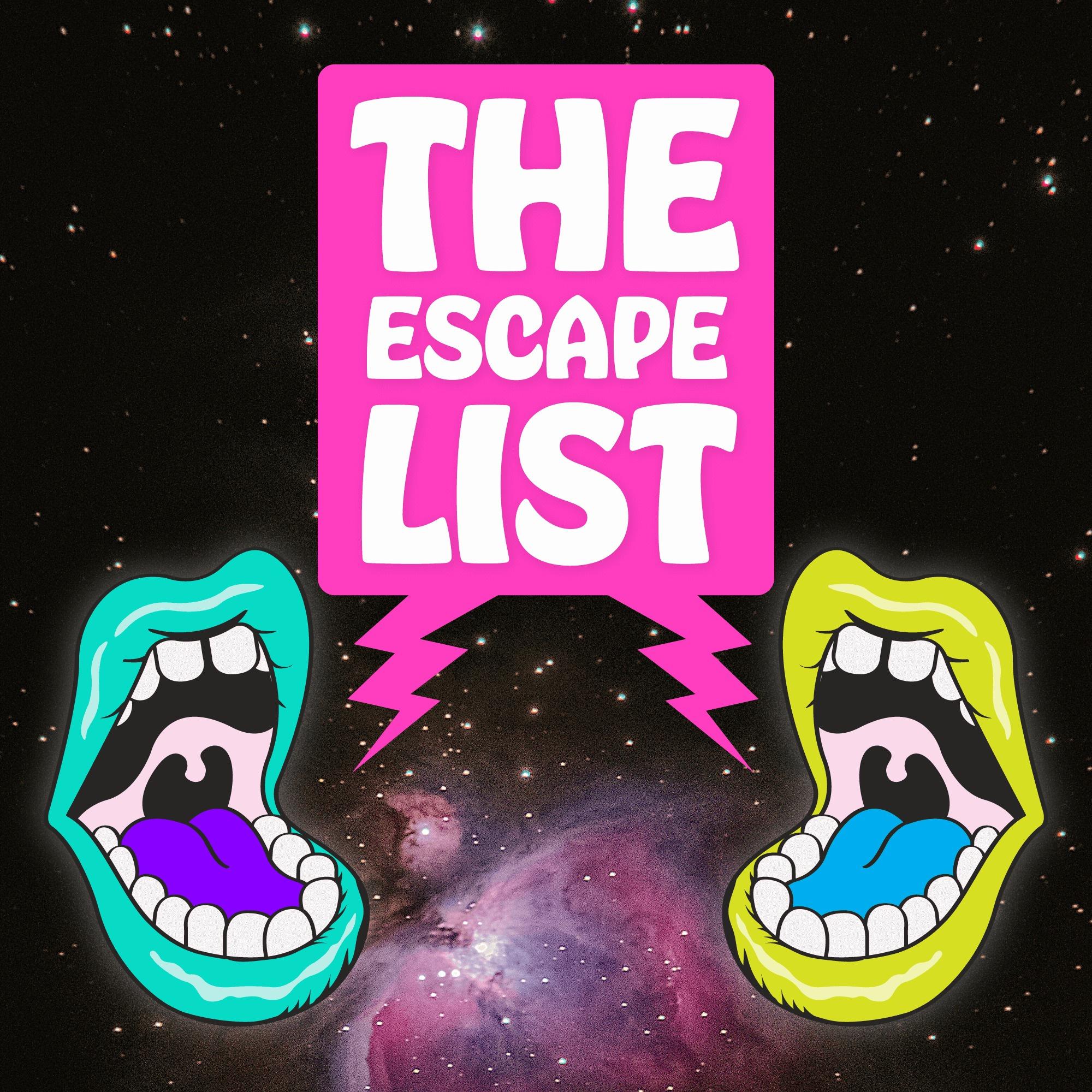 The Escape List