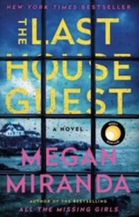 The Last House Guest, by Megan Miranda
