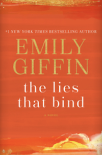 The Lies That Bind, by Emily Giffin