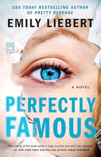 Perfectly Famous, by Emily Liebert
