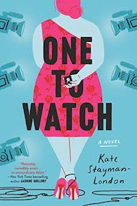 One to Watch, by Kate Stayman-London