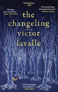 The Changeling, by Victor Lavalle