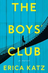 The Boys Club, by Erica Katz