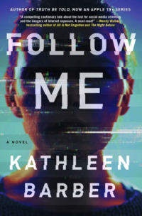 Follow Me, by Kathleen Barber