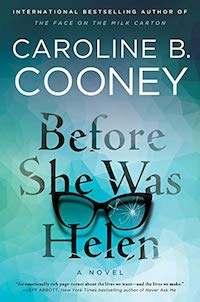 Before She Was Helen, by Caroline Cooney