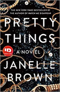 Pretty Things, by Janelle Brown