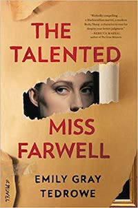 The Talented Miss Farwell, by Emily Gray Tedrowe