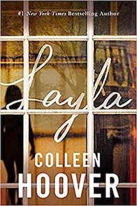 Layla, by Colleen Hoover | Everything I Read in January 2021