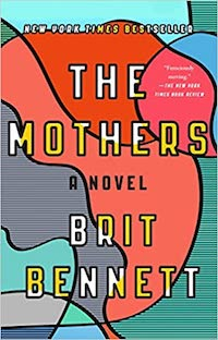 The Mothers, by Brit Bennett | Everything I Read in January 2021