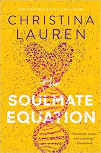 The Soulmate Equation, by Christina Lauren (out 5/18)