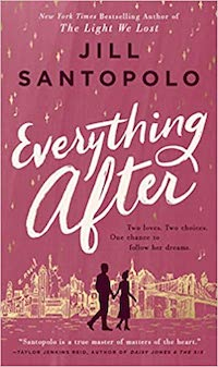 Everything After, by Jill Santopolo