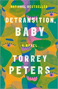 Detransition, Baby by Torrey Peters | Everything I Read in February 2021