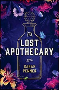 The Lost Apothecary, by Sarah Penner | Everything I Read in February 2021