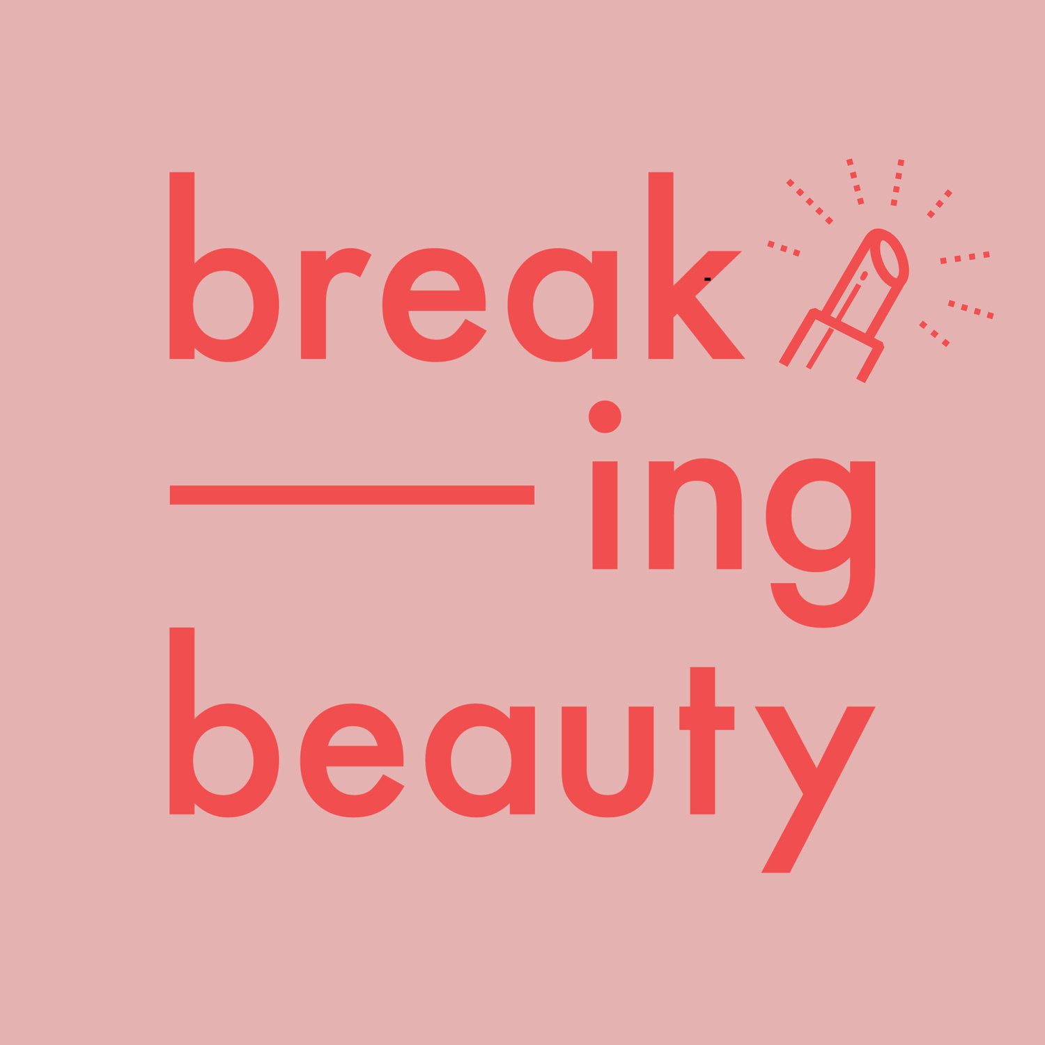augustinus bader on breaking beauty podcast | This Weeks Good Things 4.26.21
