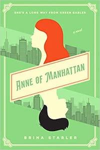 Anne of Manhattan, by Brina Starler | Everything I Read in April 2021