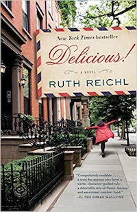 Delicious, by Ruth Reichl