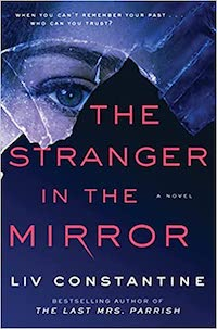 The Stranger in the Mirror, by Liv Constantine