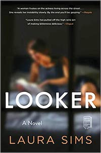 Looker, by Laura Sims | Everything I Read in June 2021