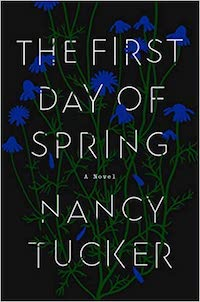 The First Day of Spring, by Nancy Tucker | Everything I Read in June 2021