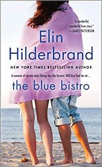 The Blue Bistro, by Elin Hilderbrand.