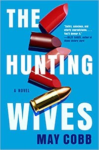 The Hunting Wives, by May Cobb | Everything I Read in July 2021