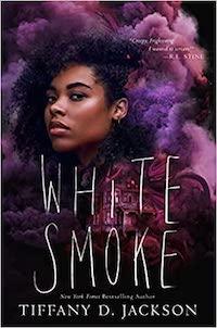 White Smoke, by Tiffany D. Jackson