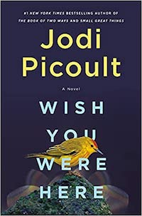 Wish You Were Here, by Jodi Picoult | Everything I Read in September 2021